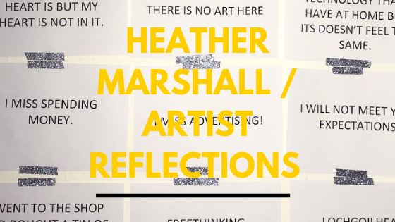 Heather Marshall / Artist Reflections