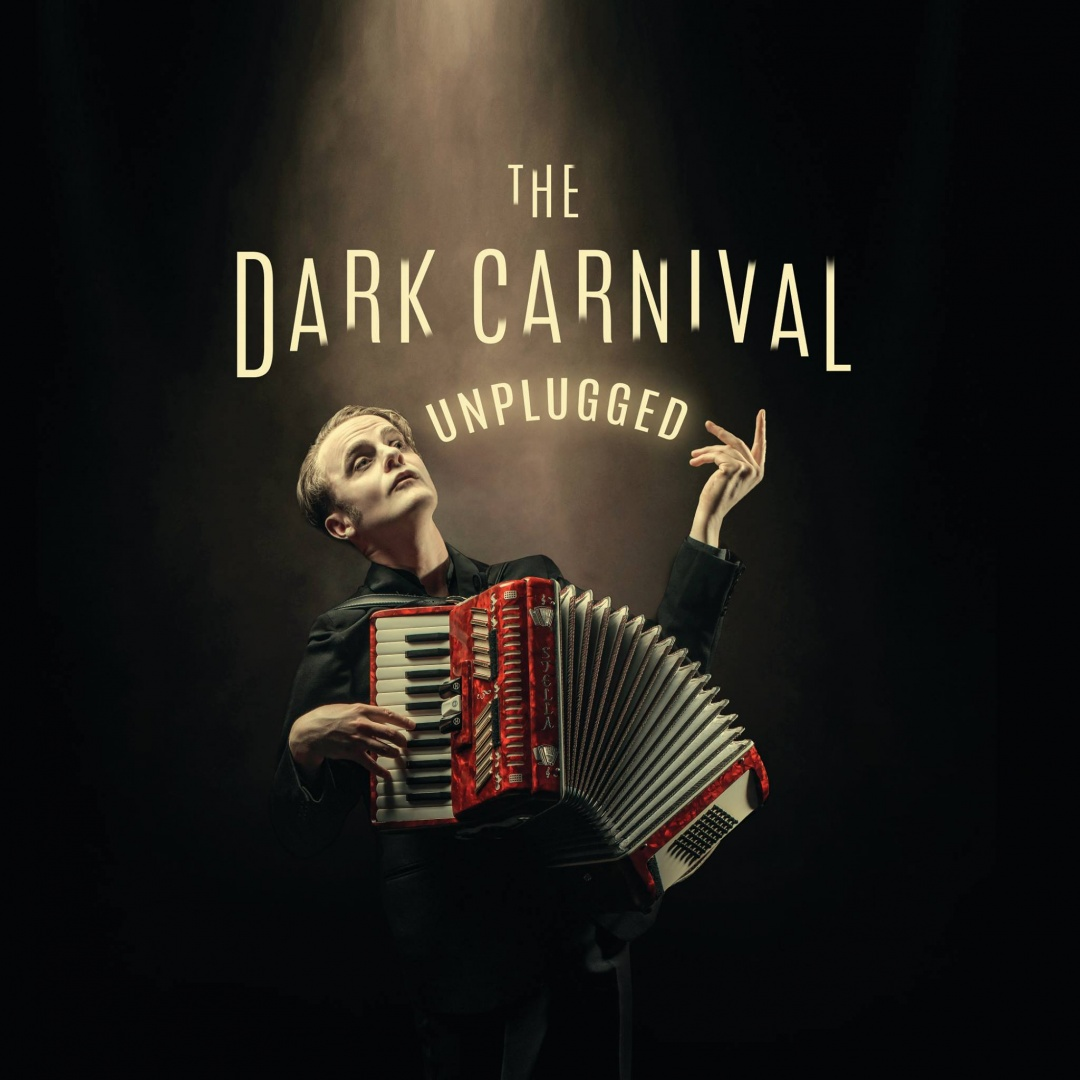 The Dark Carnival: Unplugged / Vanishing Point Theatre