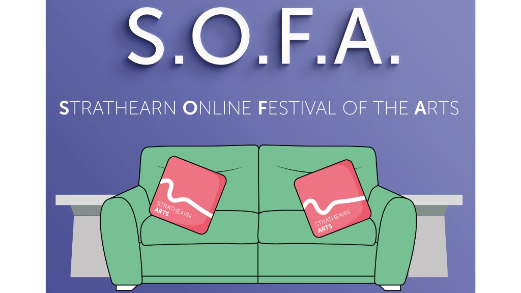 ONLINE – S.O.F.A – Strathearn Online Festival of the Arts